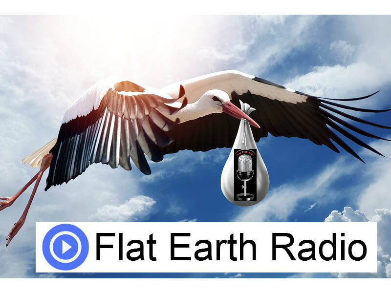 Flat Earth Radio Live Born 17 November 2017