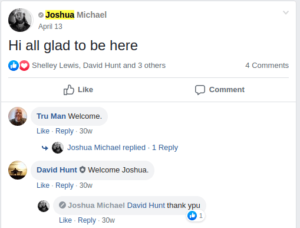 April 13th, 2019, Joshua Michael introduces himself to the Facebook group for first time.